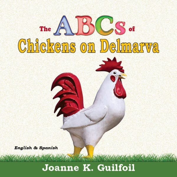 The ABCs of Chickens on Delmarva